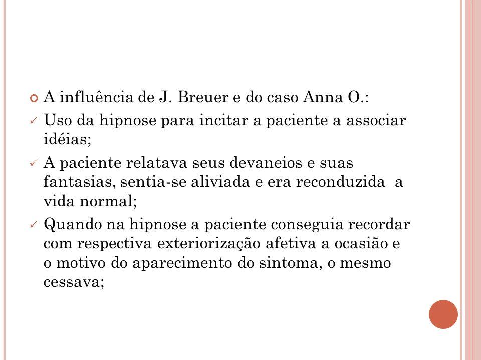 A influência de J. Breuer e do caso Anna O.: