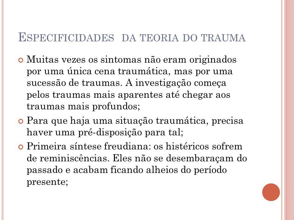 Especificidades da teoria do trauma