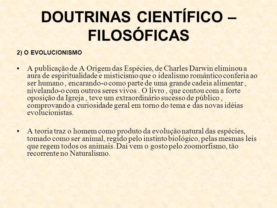 DOUTRINAS CIENTÍFICO – FILOSÓFICAS