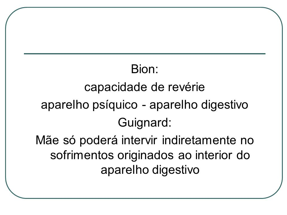 aparelho psíquico - aparelho digestivo