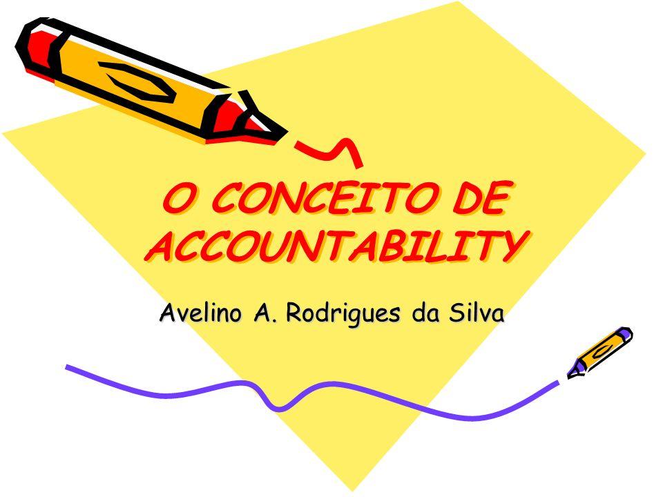 O CONCEITO DE ACCOUNTABILITY