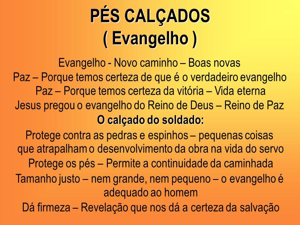 PÉS CALÇADOS ( Evangelho )