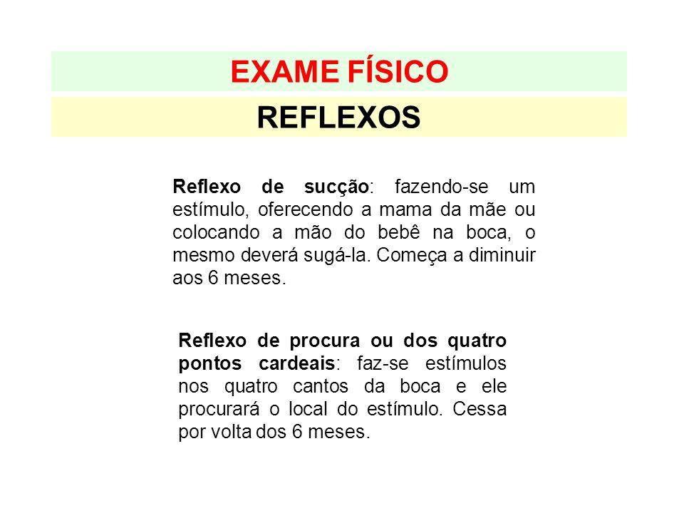 EXAME FÍSICO REFLEXOS.
