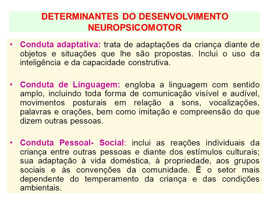 DETERMINANTES DO DESENVOLVIMENTO NEUROPSICOMOTOR