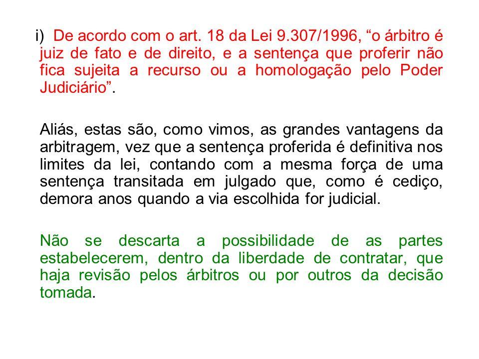 i) De acordo com o art. 18 da Lei 9