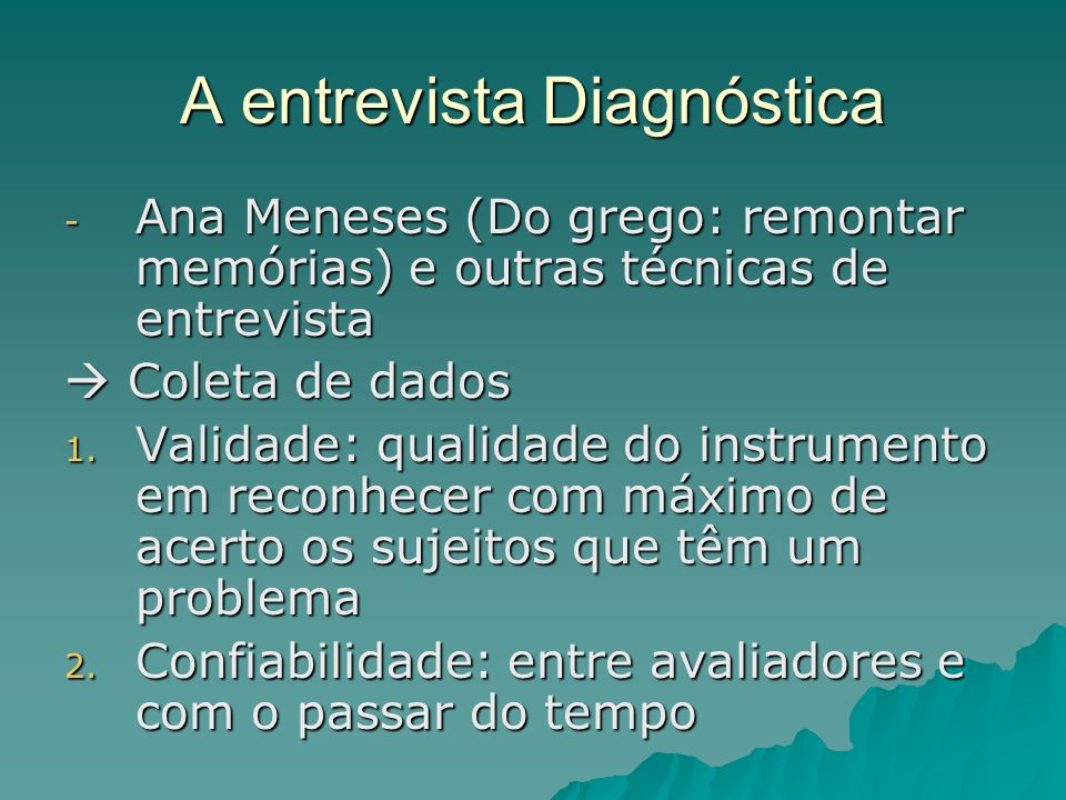 A entrevista Diagnóstica