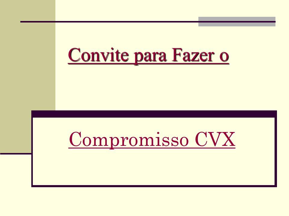 Convite para Fazer o Compromisso CVX