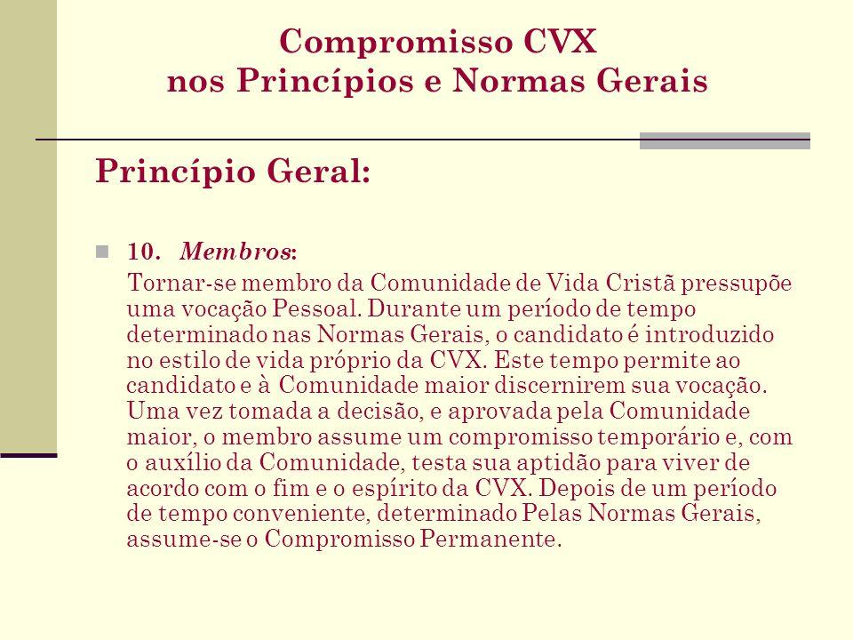 Compromisso CVX nos Princípios e Normas Gerais