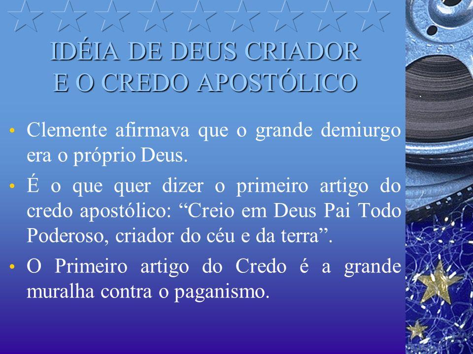 IDÉIA DE DEUS CRIADOR E O CREDO APOSTÓLICO