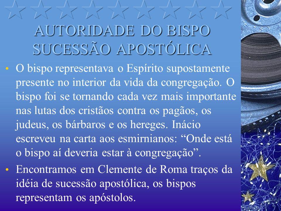 AUTORIDADE DO BISPO SUCESSÃO APOSTÓLICA