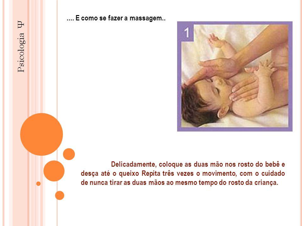 Psicologia Ψ .... E como se fazer a massagem..