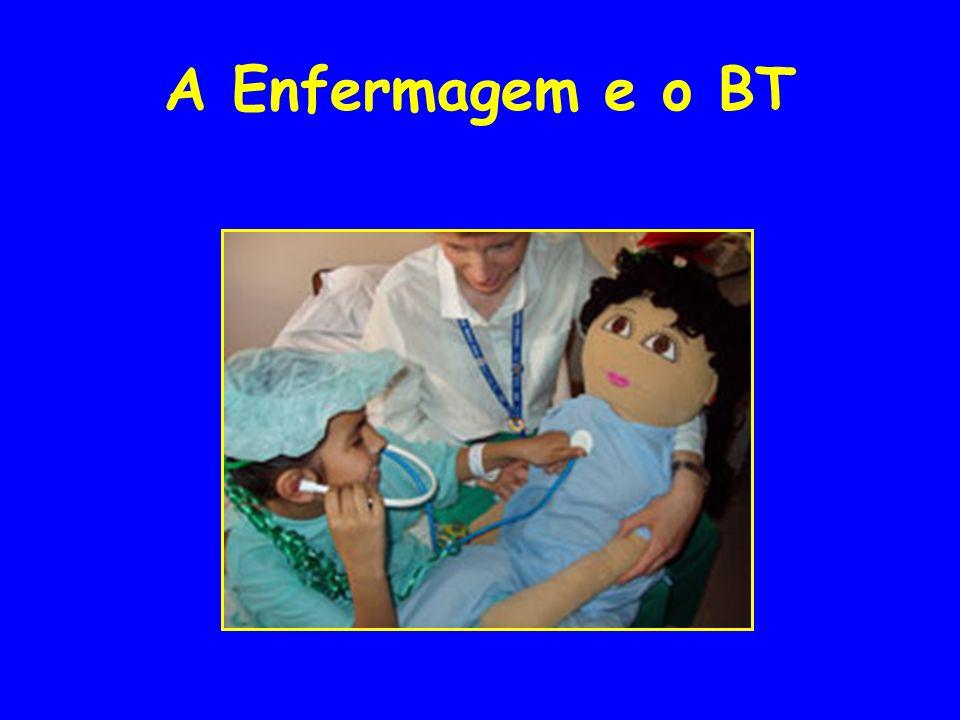 A Enfermagem e o BT