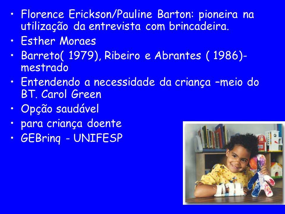 Florence Erickson/Pauline Barton: pioneira na utilização da entrevista com brincadeira.