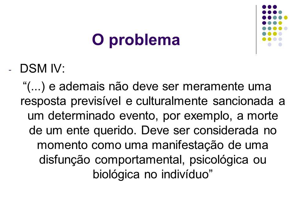 O problema DSM IV: