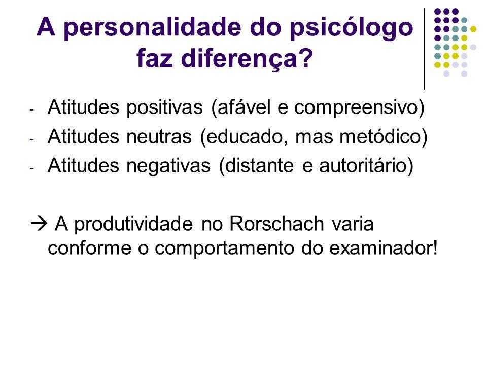 A personalidade do psicólogo faz diferença
