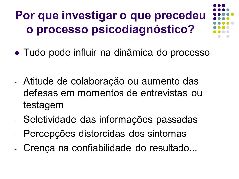 Por que investigar o que precedeu o processo psicodiagnóstico