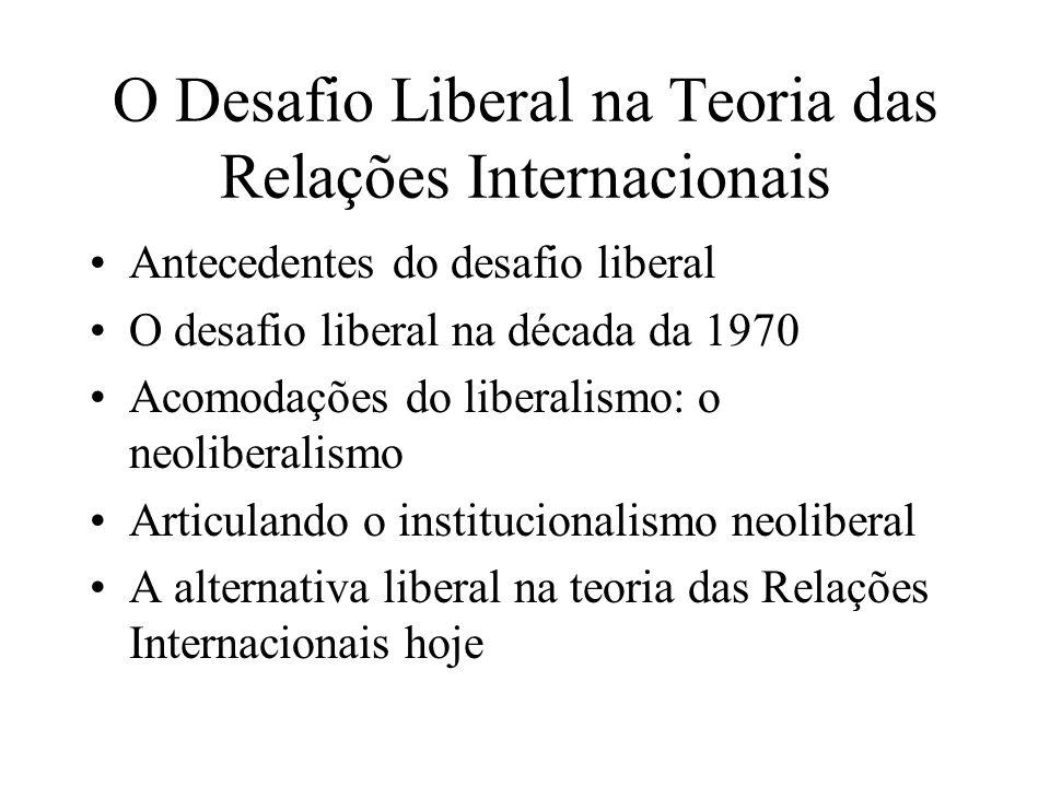 O Desafio Liberal na Teoria das Relações Internacionais