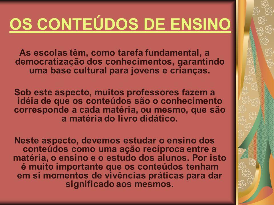 OS CONTEÚDOS DE ENSINO