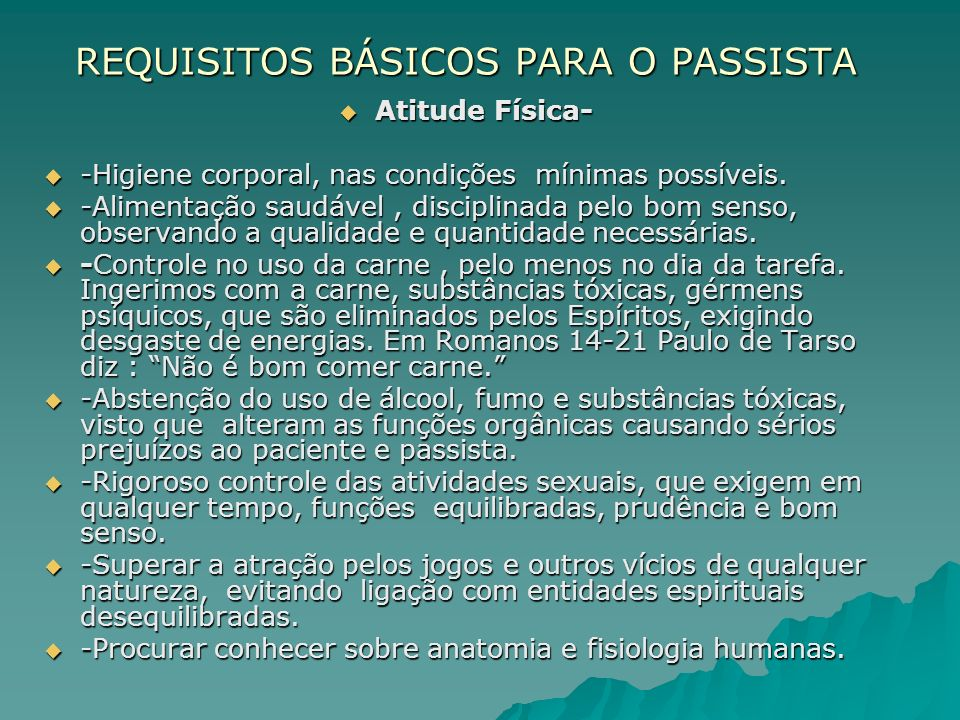 REQUISITOS BÁSICOS PARA O PASSISTA