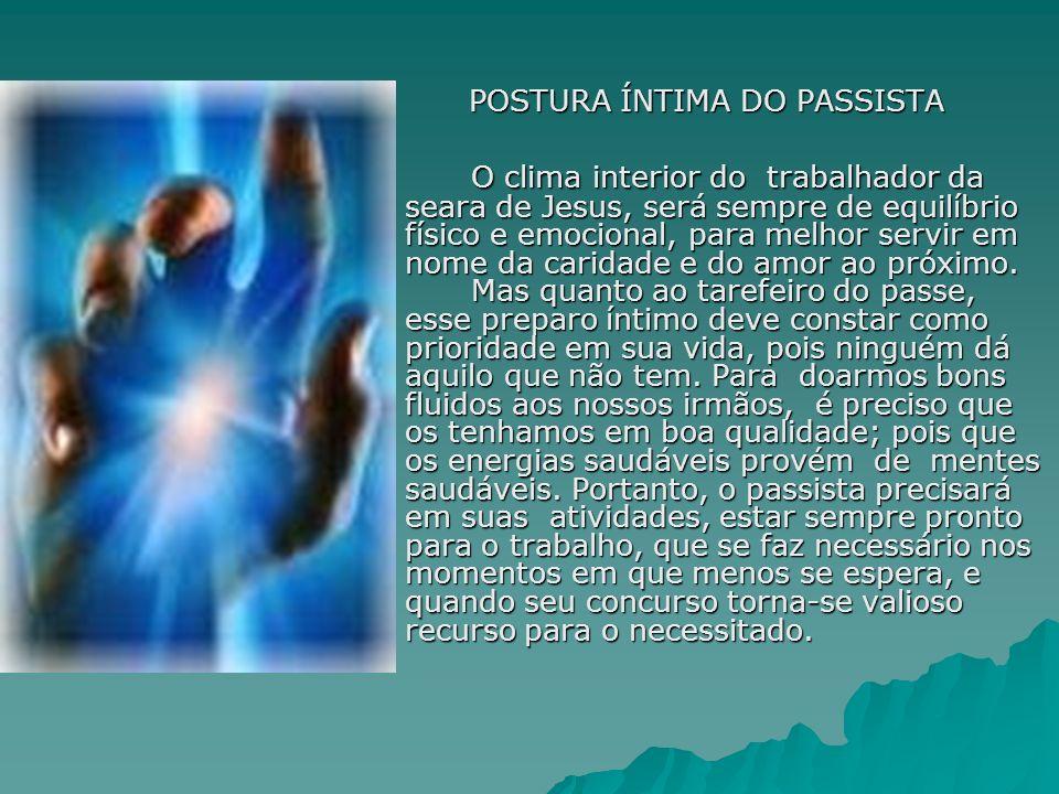 POSTURA ÍNTIMA DO PASSISTA
