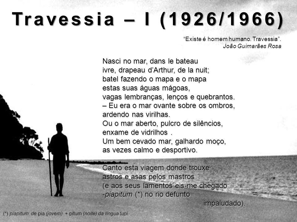 Travessia – I (1926/1966) Nasci no mar, dans le bateau