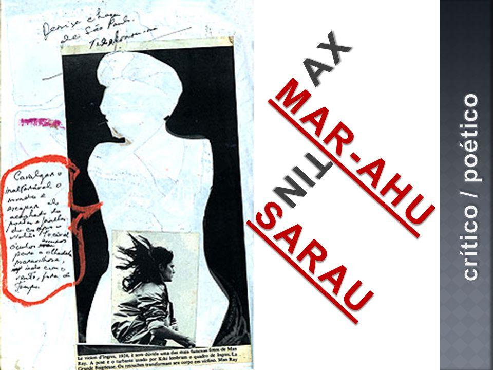 AX MAR-AHU TIN crítico / poético SARAU