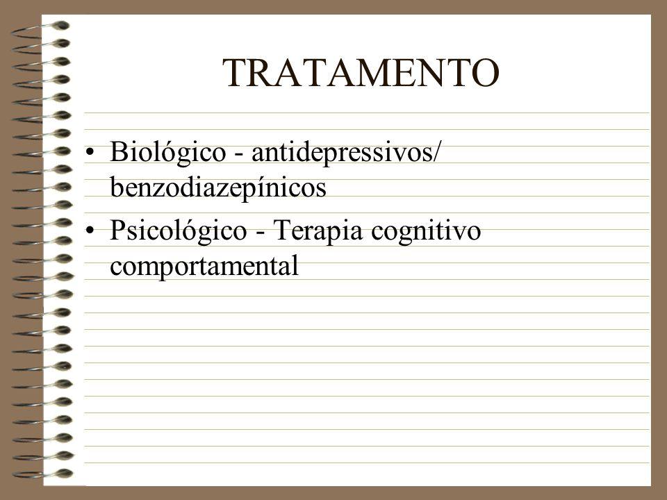 TRATAMENTO Biológico - antidepressivos/ benzodiazepínicos