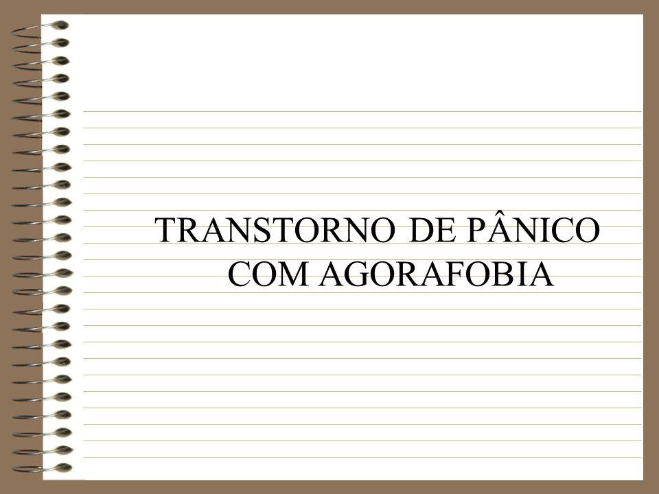 TRANSTORNO DE PÂNICO COM AGORAFOBIA