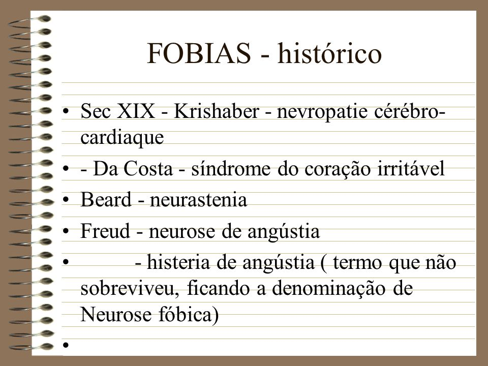 FOBIAS - histórico Sec XIX - Krishaber - nevropatie cérébro-cardiaque