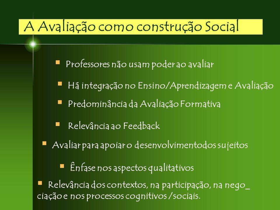 A Avaliação como construção Social
