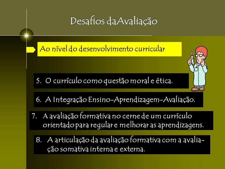 Desafios daAvaliação Ao nível do desenvolvimento curricular