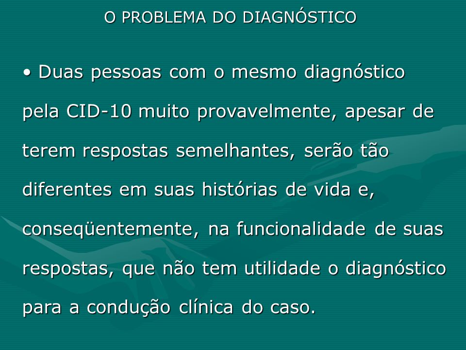 O PROBLEMA DO DIAGNÓSTICO