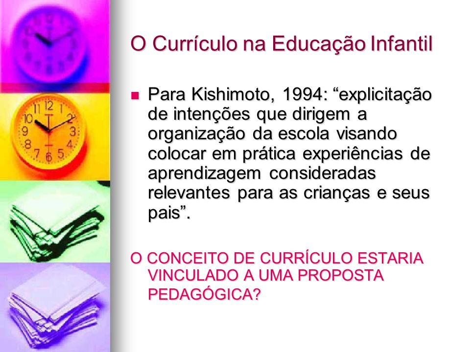 O Currículo na Educação Infantil