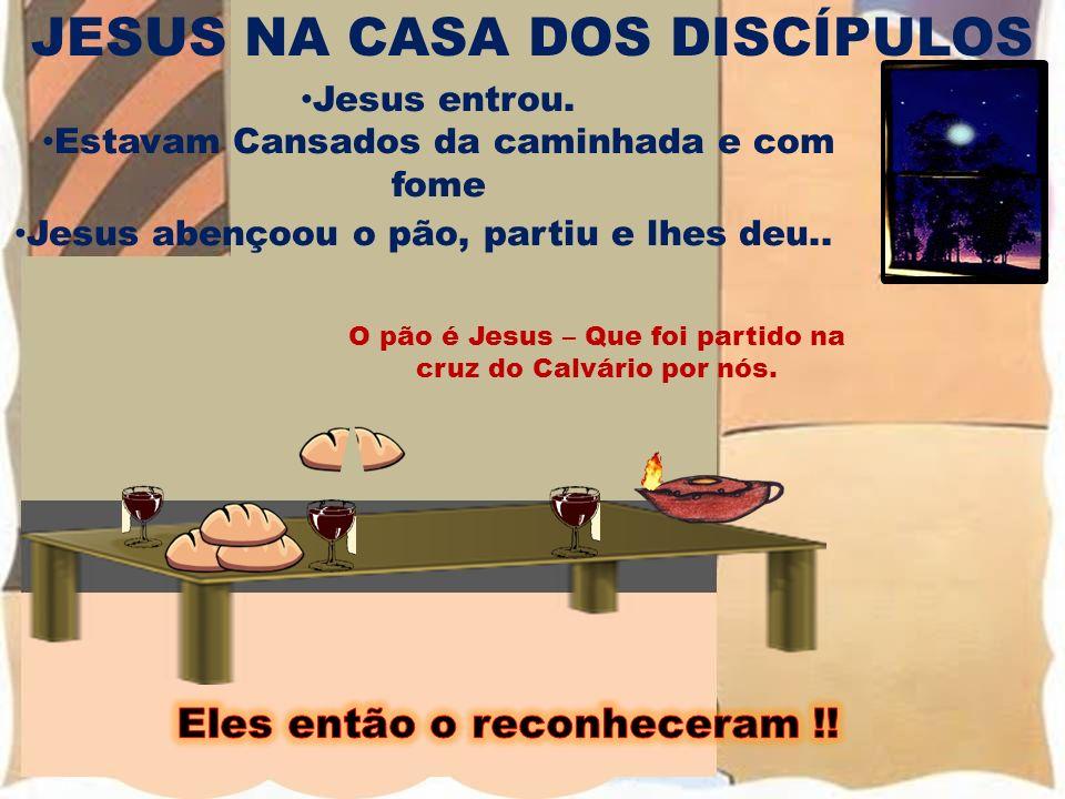 JESUS NA CASA DOS DISCÍPULOS