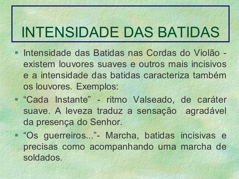 INTENSIDADE DAS BATIDAS