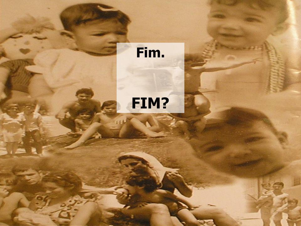 Fim. FIM
