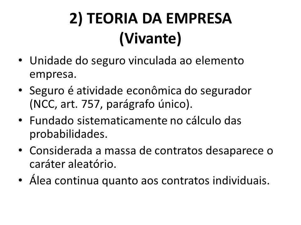 2) TEORIA DA EMPRESA (Vivante)