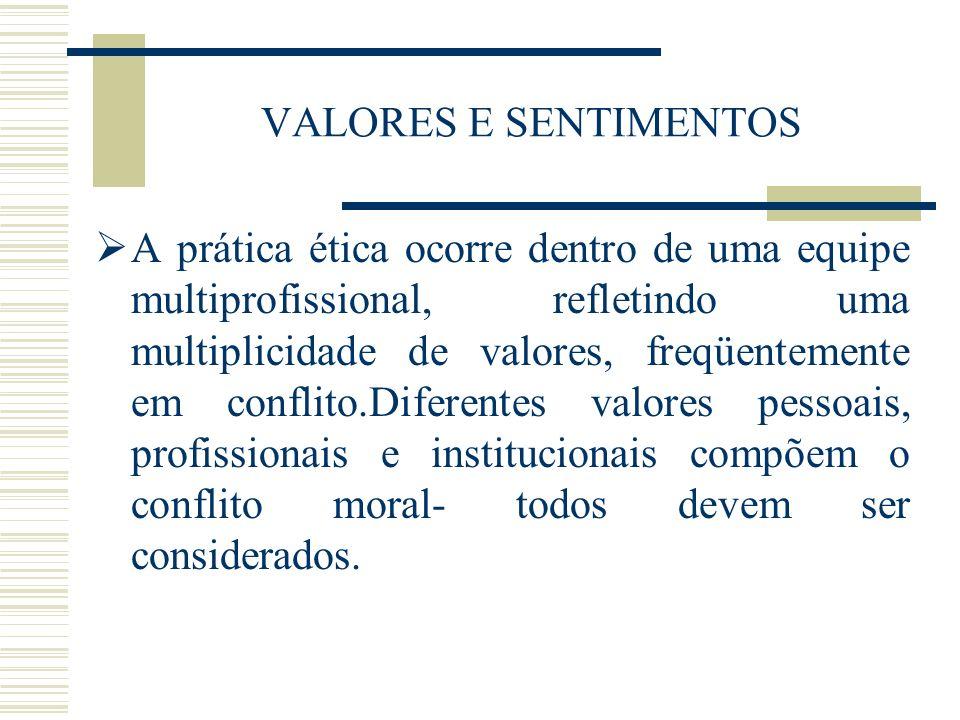 VALORES E SENTIMENTOS