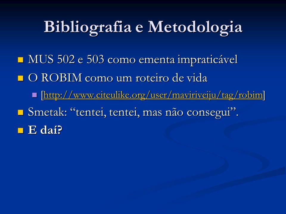Bibliografia e Metodologia