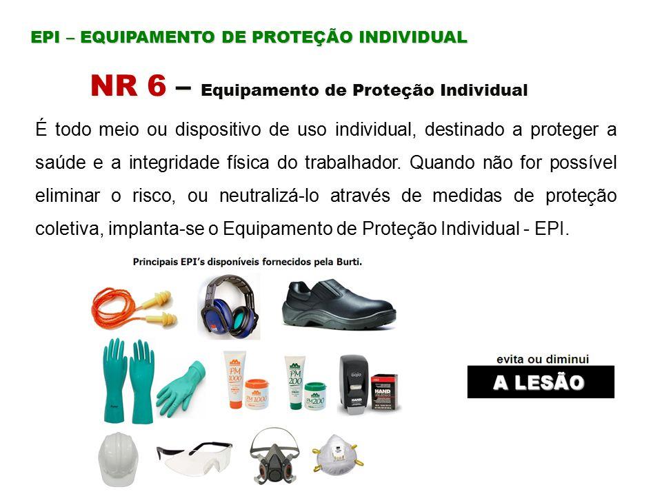 NR 6 – Equipamento de Proteção Individual