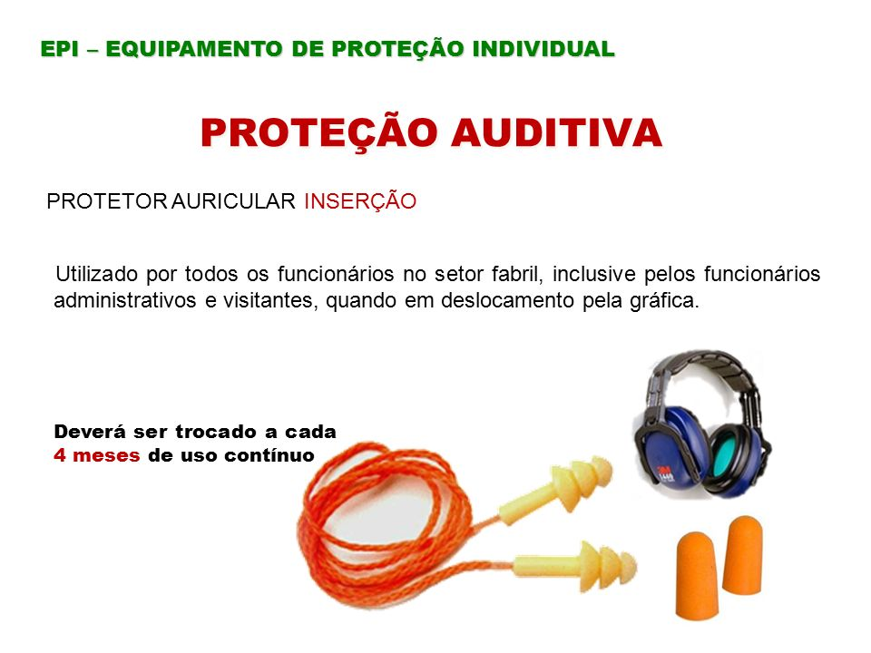 PROTEÇÃO AUDITIVA EPI – EQUIPAMENTO DE PROTEÇÃO INDIVIDUAL