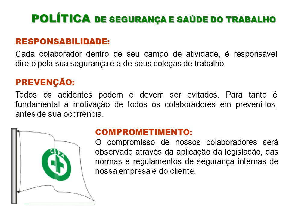 POLÍTICA DE SEGURANÇA E SAÚDE DO TRABALHO
