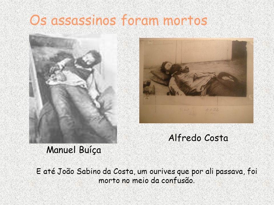 Os assassinos foram mortos