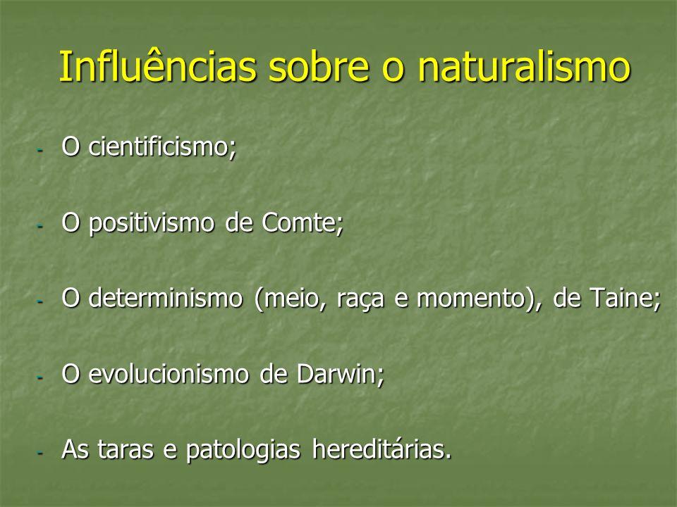 Influências sobre o naturalismo