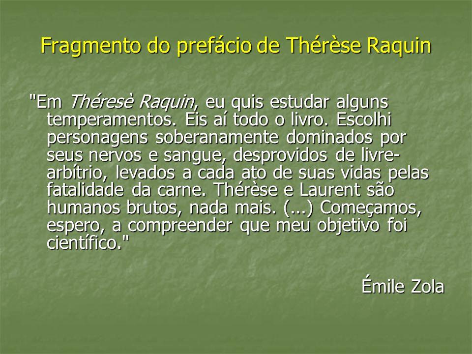 Fragmento do prefácio de Thérèse Raquin