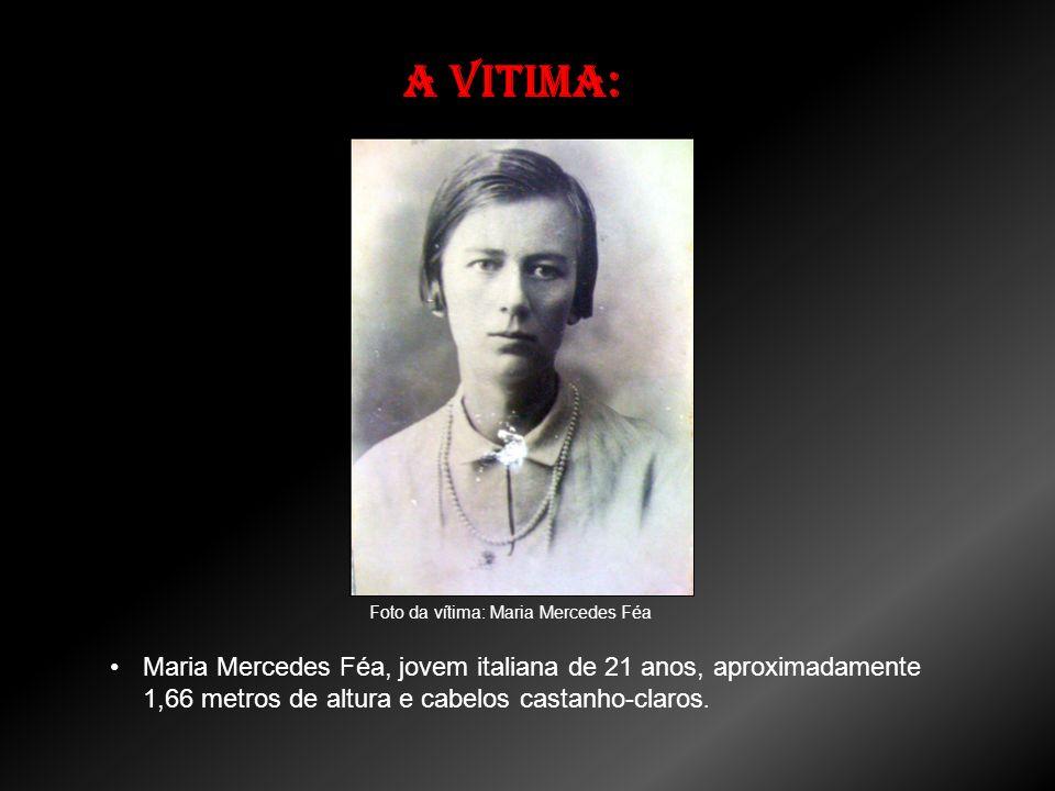 Foto da vítima: Maria Mercedes Féa