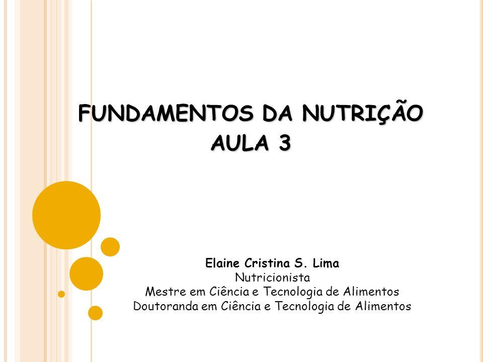 FUNDAMENTOS DA NUTRIÇÃO AULA 3