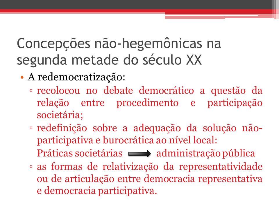 Concepções não-hegemônicas na segunda metade do século XX