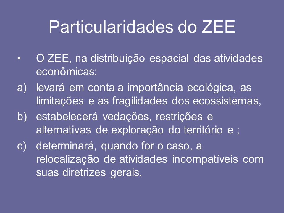 Particularidades do ZEE
