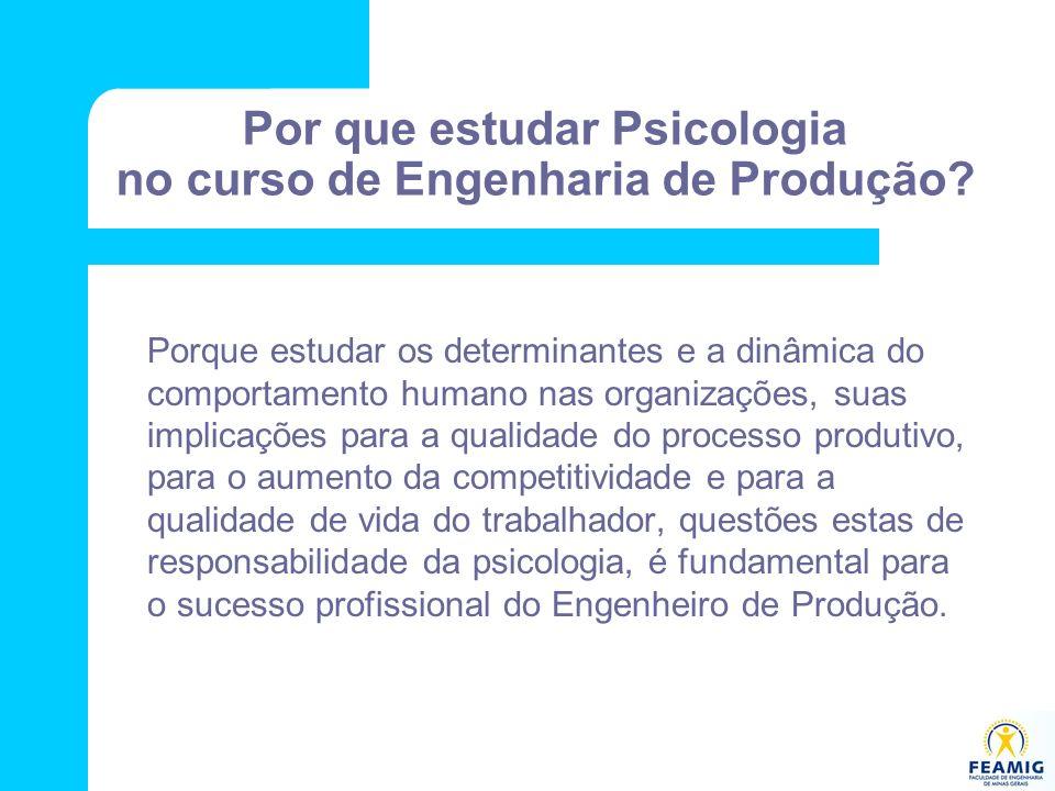 Por que estudar Psicologia no curso de Engenharia de Produção